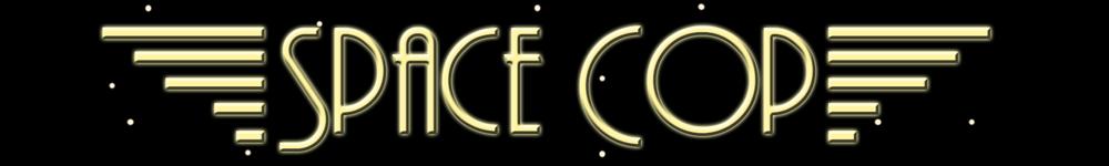 Space cop banner